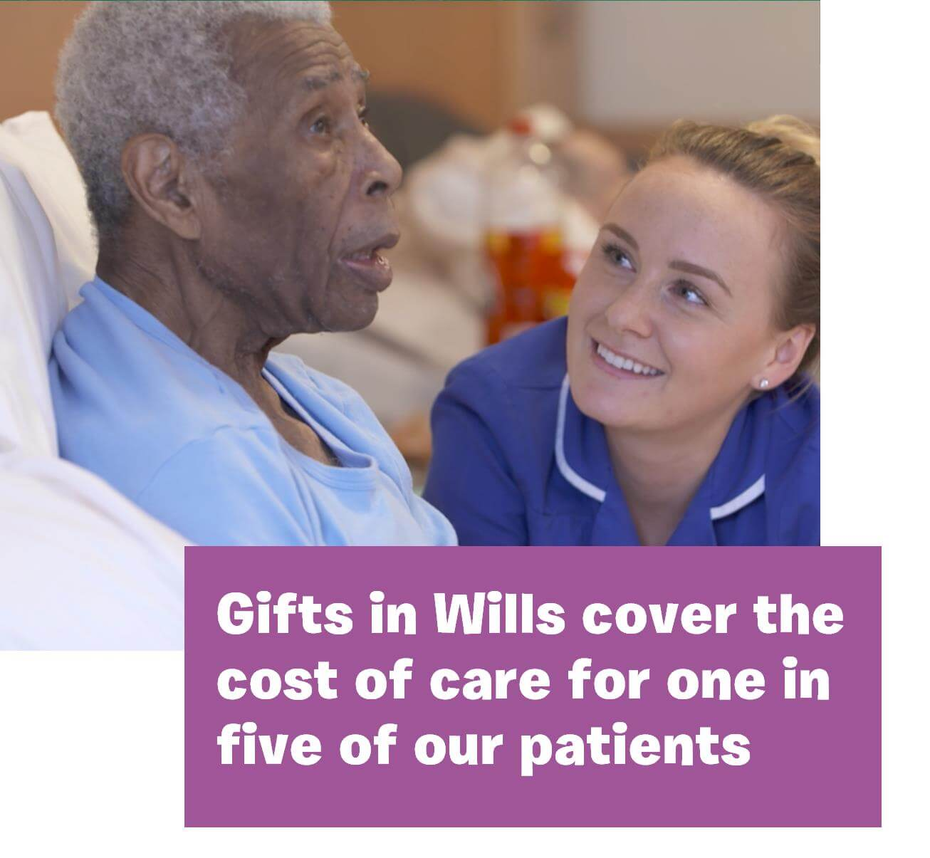 Nurse smiling at Patient - Gifts in Wills