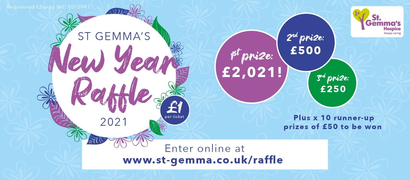 The St Gemma's New Year Raffle 2021 - 1st prize £2021. Enter online.
