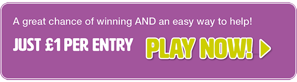 "Purple button with text: ""A great chance of winning AND an easy way to help! Just £1 per entry. Play now"""